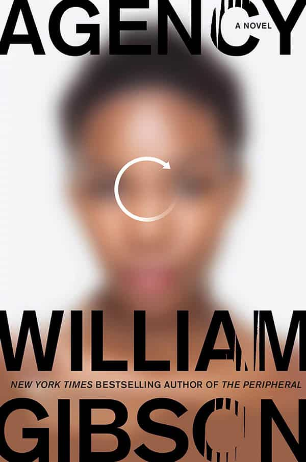 upcoming sci fi books - agency by william gibson