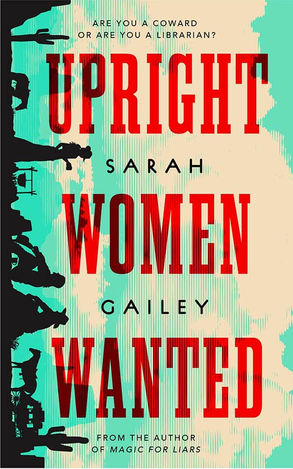 upcoming sci fi books - upright women wanted by sarah gailey